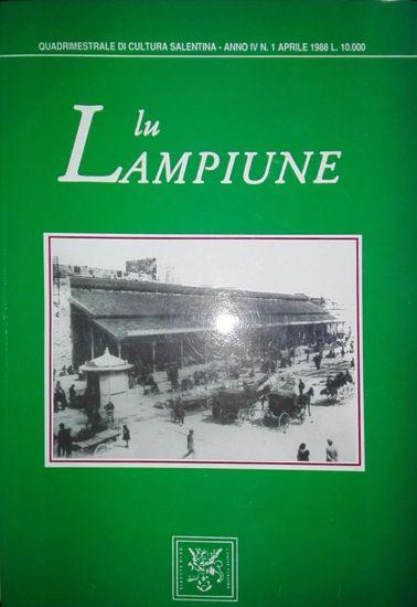 Immagine di Lu Lampiune Quadrimestrale di Cultura Salentina Anno 4 n°1 Aprile 1988