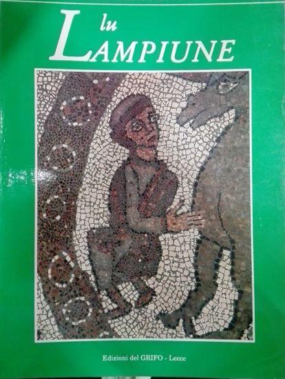 Immagine di Lu Lampiune Quadrimestrale di Cultura Salentina Anno 10 n°2 Agosto 1994