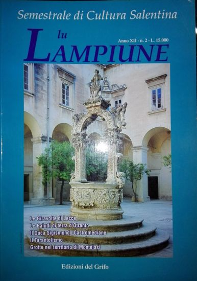 Immagine di Lu Lampiune Quadrimestrale di Cultura Salentina Anno 12 n°2 Agosto 1996