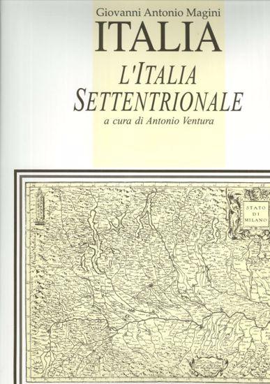Immagine di L'Italia. L'Italia Settentrionale (Atlante).