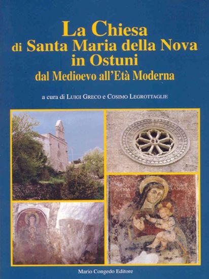 Immagine di La Chiesa di Santa Maria della Nova in Ostuni dal Medioevo all'età Moderna