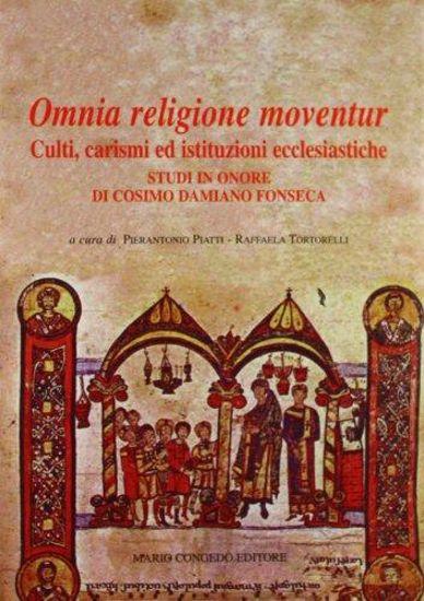 Immagine di Omnia religione moventur. Culti, carismi ed istituzioni ecclesiastiche