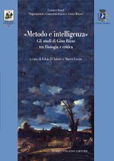 Immagine di Metodo e intelligenza». Gli studi di Gino Rizzo tra filologia e critica