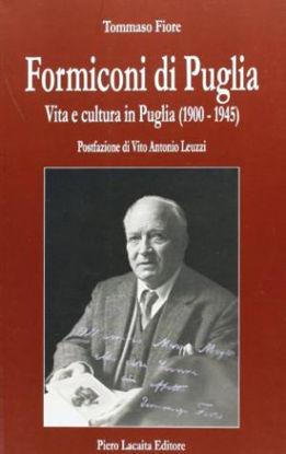 Immagine di Formiconi di Puglia. Vita e cultura in Puglia (1900 - 1945)