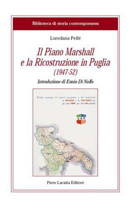 Immagine di Il Piano Marshall e la ricostruzione in Puglia (1947 - 1952)