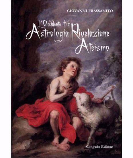 Immagine di L'Occidente fra astrologia rivelazione ateismo