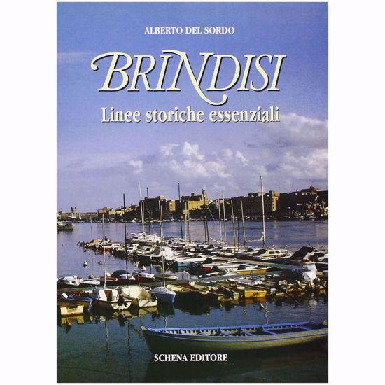 Immagine di Brindisi. Linee storiche essenziali