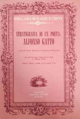 Immagine di Stratigrafia di un poeta: Alfonso Gatto