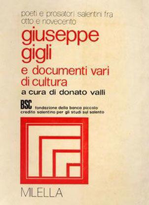 Immagine di Poeti e prosatori salentini fra Otto e Novecento - II - Giuseppe Gigli e documenti vari di cultura