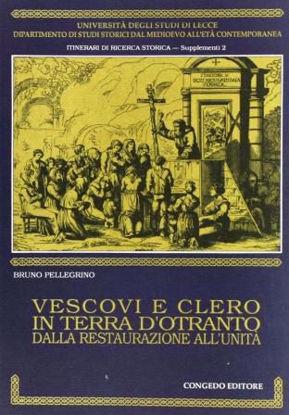 Immagine di Vescovi e clero in Terra d'Otranto dalla Restaurazione all'Unità