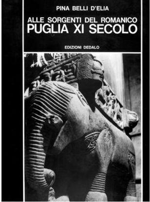 Immagine di ALLE SORGENTI DEL ROMANICO. PUGLIA XI SECOLO