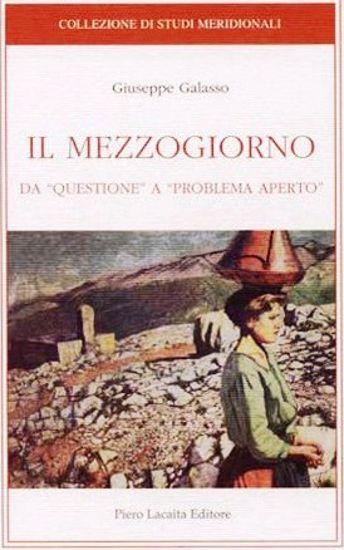 Immagine di IL MEZZOGIORNO. DA QUESTIONE A PROBLEMA APERTO
