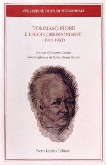Immagine di TOMMASO FIORE E I SUOI CORRISPONDENTI (1910-1931)