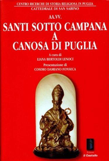 Immagine di SANTI SOTTO CAMPANA A CANOSA DI PUGLIA