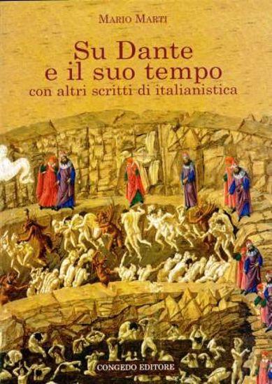 Immagine di SU DANTE E IL SUO TEMPO CON ALTRI SCRITTI DI ITALIANISTICA
