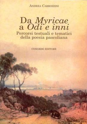 Immagine di DA MYRICAE A ODI E INNI  PERCORSI TESTUALI E TEMATICI DELLA POESIA PASCOLIANA