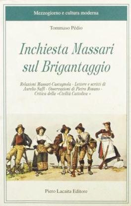 Immagine di INCHIESTA MASSARI SUL BRIGANTAGGIO