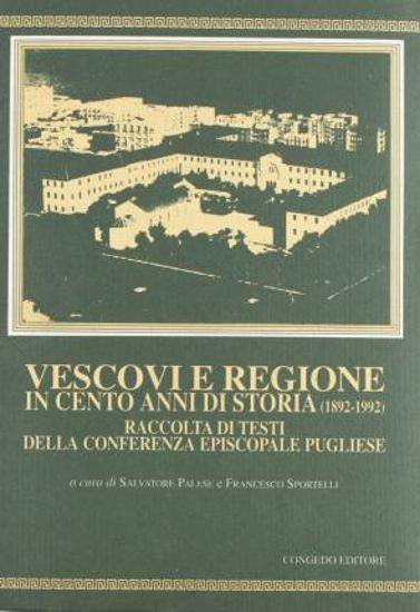 Immagine di VESCOVI E REGIONI IN CENTO ANNI DI STORIA (1892-1992)
