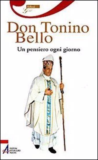Immagine di DON TONINO BELLO. UN PENSIERO OGNI GIORNO