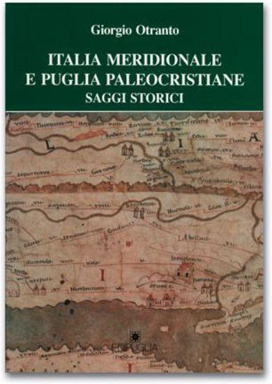 Immagine di ITALIA MERIDIONALE E PUGLIA PALEOCRISTIANE