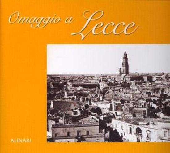 Immagine di OMAGGIO A LECCE. EDIZ. ITALIANA E INGLESE