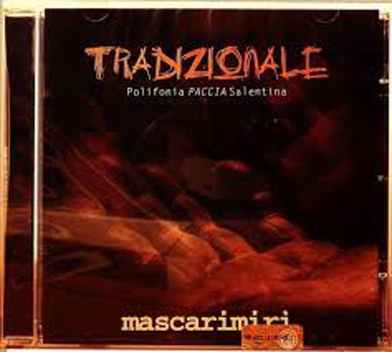 Immagine di TRADIZIONALE - POLIFONIA PACCIA SALENTINA (MASCARIMIRI)