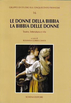 Immagine di LE DONNE DELLA BIBBIA. LA BIBBIA DELLE DONNE
