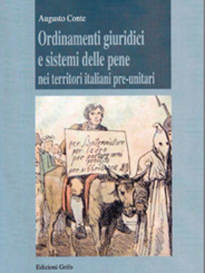Immagine di ORDINAMENTI GIURIDICI E SISTEMI DELLE PENE NEI TERRITORI ITALIANI PRE- UNITARI