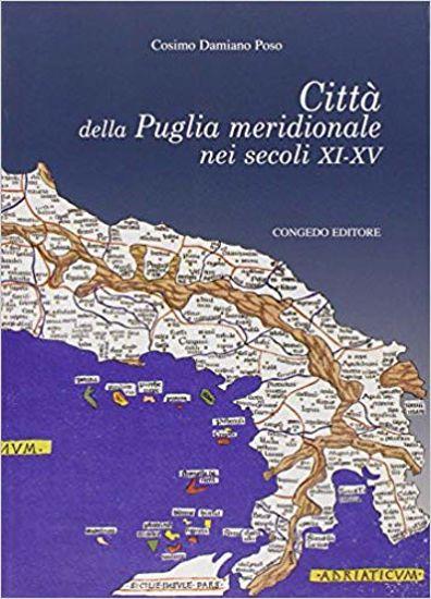 Immagine di CITTA` DELLA PUGLIA MERIDIONALE NEI SECOLI XI-XV