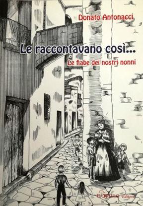 Immagine di LE RACCONTAVANO COSI`. LE FIABE DEI NOSTRI NONNI