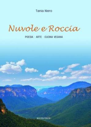 Immagine di NUVOLE E ROCCIA - POESIA - ARTE - CUCINA VEGANA