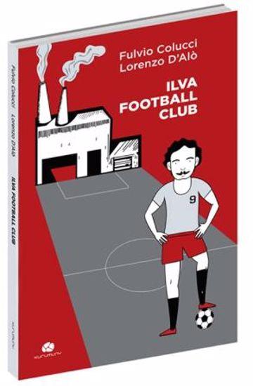 Immagine di ILVA FOOTBALL CLUB