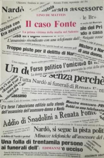 Immagine di IL CASO FONTE. LA PRIMA VITTIMA DELLA MAFIA NEL SALENTO
