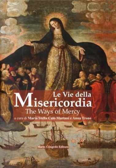 Immagine di VIE DELLA MISERICORDIA (LE). THE WAYS OF MERCY (TESTO IN ITALIANO E INGLESE)