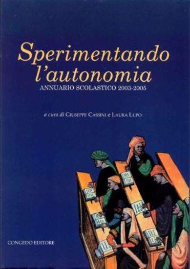 Immagine di SPERIMENTANDO L`AUTONOMIA - ANNUARIO SCOLASTICO 2003 2005
