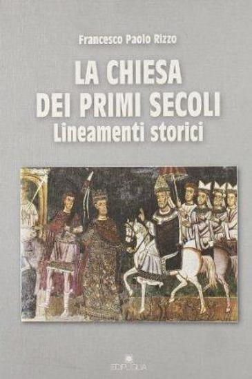 Immagine di LA CHIESA DEI PRIMI SECOLI. LINEAMENTI STORICI