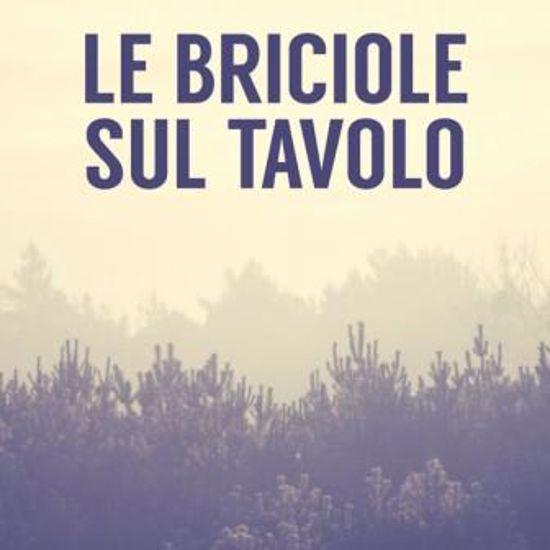 Immagine di LE BRICIOLE SUL TAVOLO