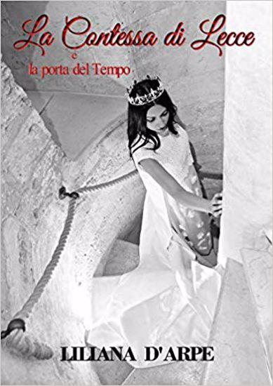 Immagine di LA CONTESSA DI LECCE E LA PORTA DEL TEMPO