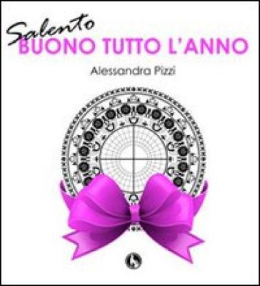 Immagine di SALENTO. BUON TUTTO L`ANNO