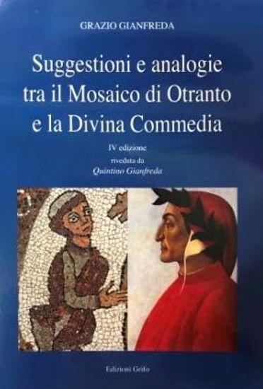 Immagine di SUGGESTIONI E ANALOGIE TRA IL MOSAICO DI OTRANTO E LA DIVINA COMMEDIA
