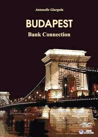 Immagine di BUDAPEST. BANK CONNECTION