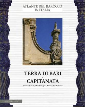 Immagine di ATLANTE DEL BAROCCO IN ITALIA. PUGLIA 1. TERRA DI BARI E CAPITANATA
