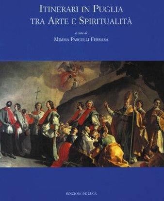 Immagine di ITINERARI IN PUGLIA TRA ARTE E SPIRITUALITA`