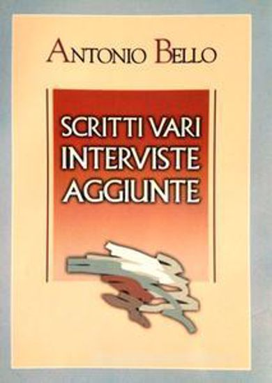 Immagine di SCRITTI VARI, INTERVISTE, AGGIUNTE