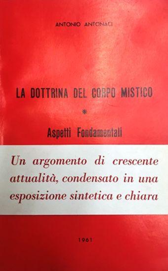 Immagine di LA DOTTRINA DEL CORPO MISTICO. ASPETTI FONDAMENTALI