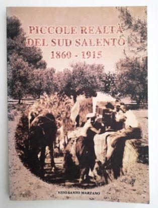 Immagine di PICCOLE REALTA` DEL SUD SALENTO 1860 - 1915
