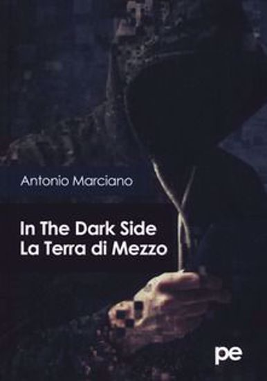 Immagine di In the dark side. La Terra di Mezzo