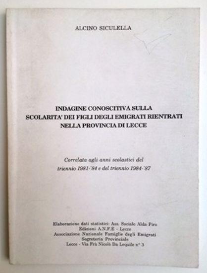 Immagine di INDAGINE CONOSCITIVA SULLA SCOLARITA` DEI FIGLI DEGLI EMIGRANTI RIENTRATI NELLA PROVINCIA DI LECCE