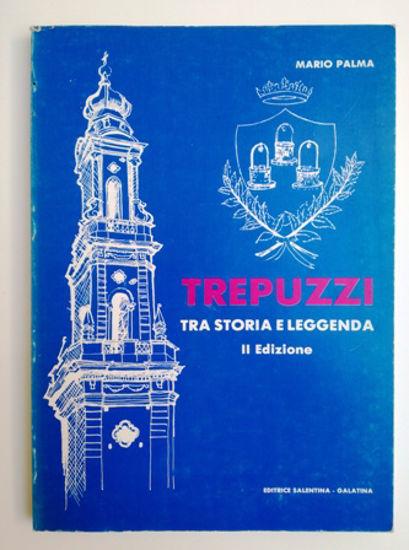 Immagine di TREPUZZI TRA STORIA E LEGGENDA