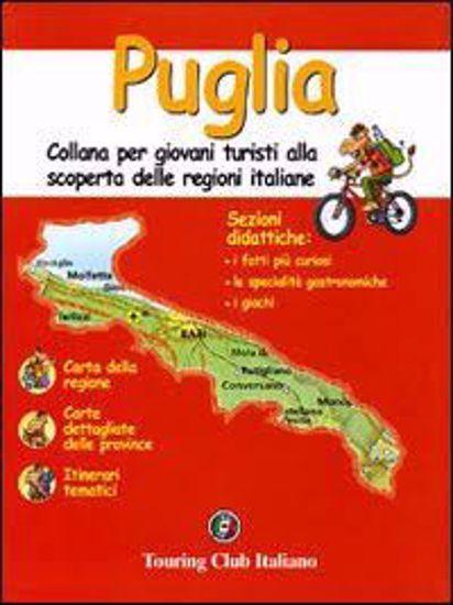 Immagine di PUGLIA. COLLANA PER GIOVANI TURISTI ALLA SCOPERTA DELLE REGIONI ITALIANE